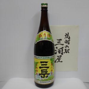 『三岳』一升瓶(1800ml)【芋焼酎】(25度)